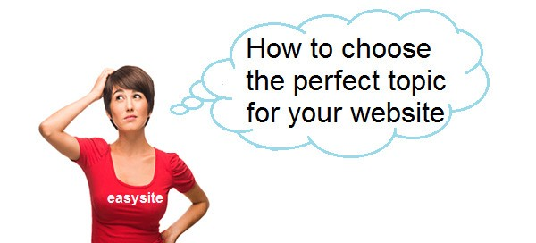 How to choose the perfect topic for your website