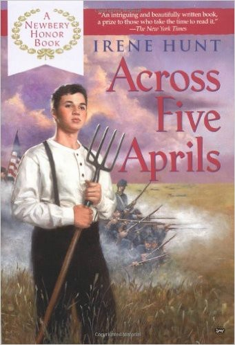 a hard life in across five aprils by irene hunt Across five aprils by irene hunt  the author has, in an uncommonly fine  narrative, created living characters and vividly reconstructed a crucial period of  history.