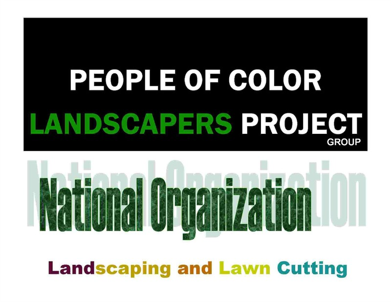 People of Color Landscapers Project - Group. A part of the national affilate-member organization, Landscapers Project.