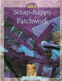 Scrap Happy Patchwork