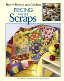 Better Homes and Garden Piecing with Scraps