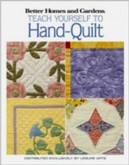 Better Homes & Gardens Teach Yourself to Hand-Quilt