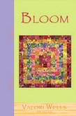 Bloom by Valori Wells