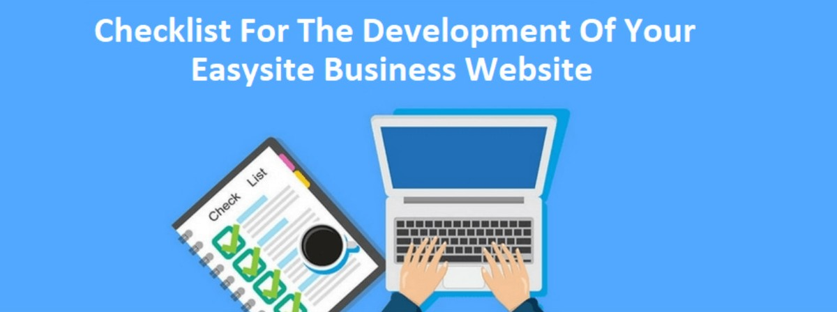 Checklist For The Development Of Your Easysite Business Website