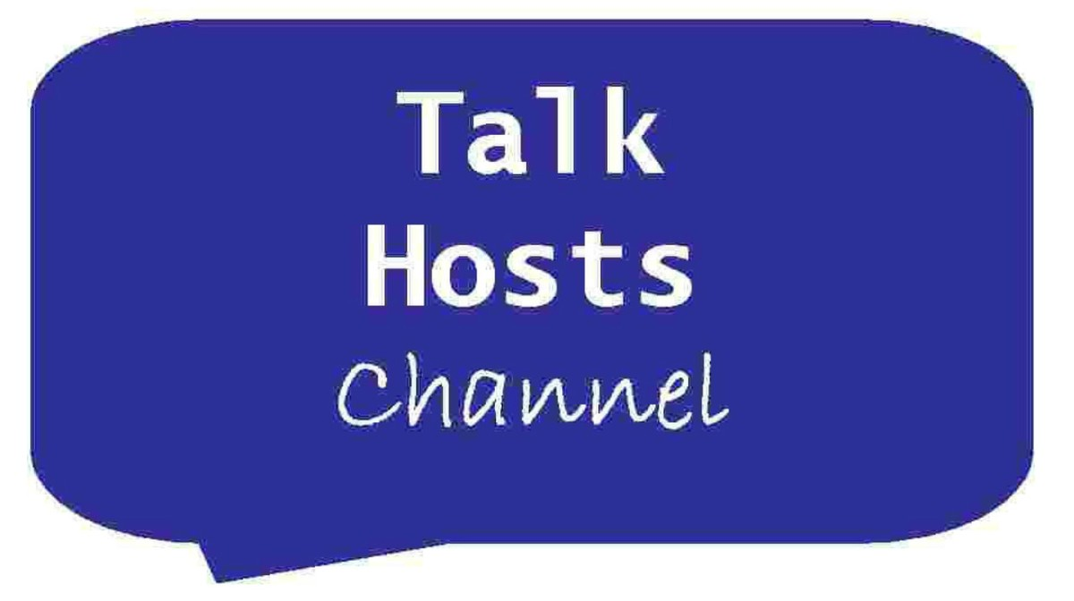 Become a Talk Hosts Channel Viewer! Subscribe to YouTube Channel.